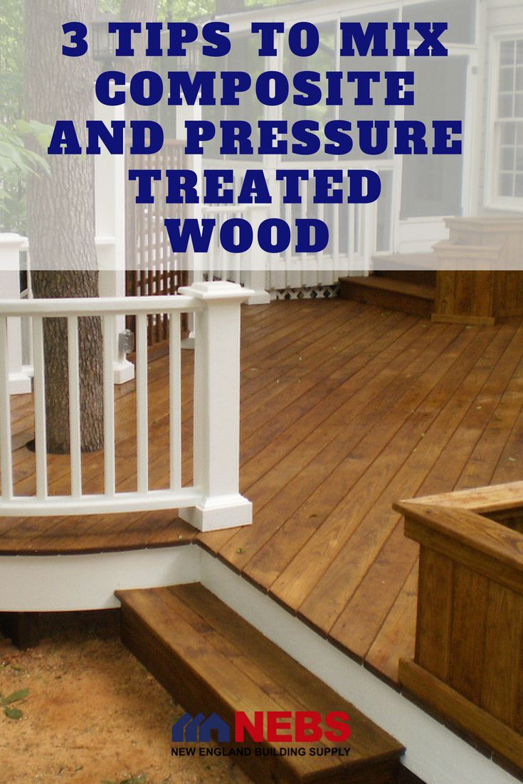 How to Correctly Mix Composite and Pressure Treated Wood