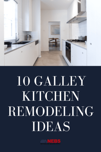 10 Galley Kitchen Remodeling Ideas Nebs