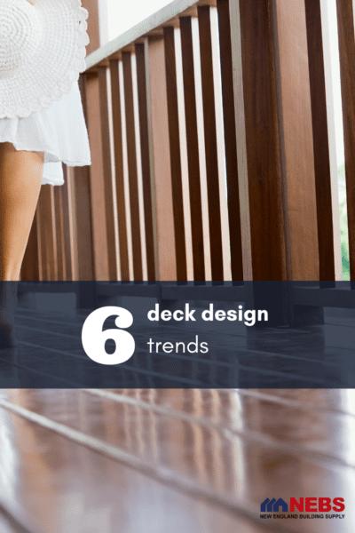 6 deck design trends