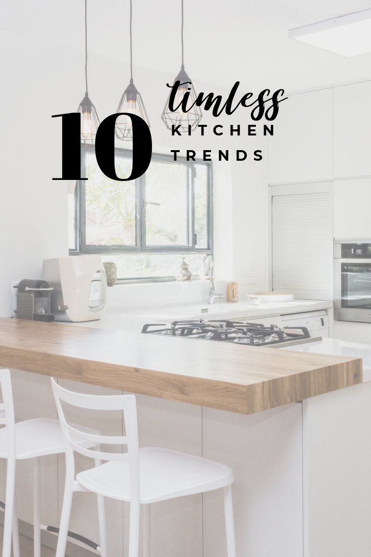 10 timeless kitchen trends